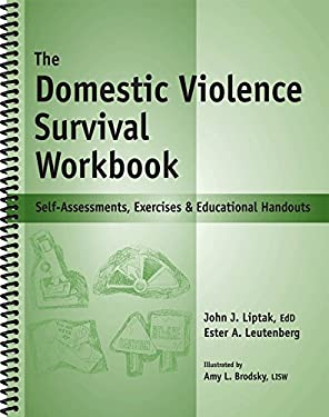 The Domestic Violence Survival Workbook: Self-Assessments, Exercises & Educational Handouts 9781570252310