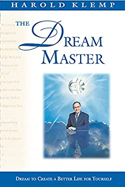 The Dream Master: Dream Your Way Home to God 9781570430091