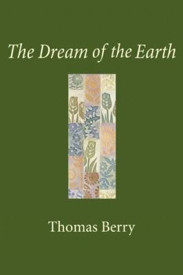 The Dream of the Earth 9781578051359