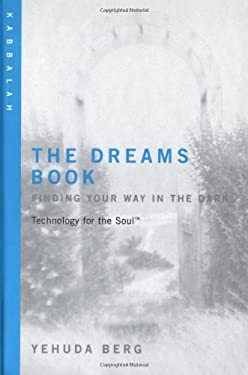 The Dreams Book: Finding Your Way in the Dark 9781571892492