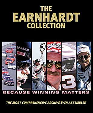 The Earnhardt Collection: The Most Comprehensive Archive Ever Assembled 9781572436138