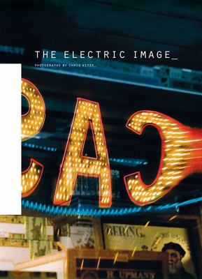 The Electric Image 9781576874387