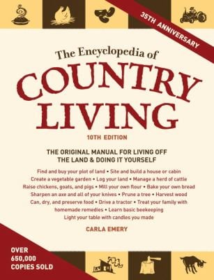 The Encyclopedia of Country Living 9781570615535