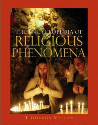 The Encyclopedia of Religious Phenomena 9781578591695