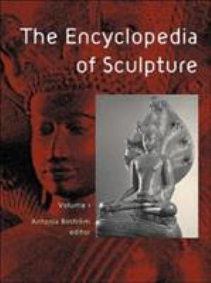 The Encyclopedia of Sculpture: 3-Volume Set 9781579582487