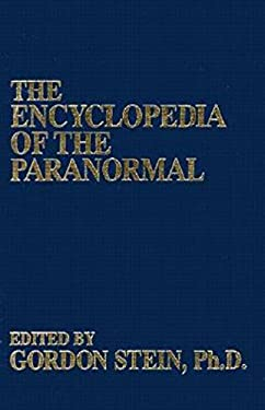 The Encyclopedia of the Paranormal 9781573920216