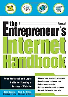 The Entrepreneur's Internet Handbook: Your Legal and Practical Guide to Starting a Business Website 9781572482517