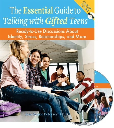 The Essential Guide to Talking with Gifted Teens: Ready-To-Use Discussions about Identity, Stress, Relationships, and More [With CDROM] 9781575422602