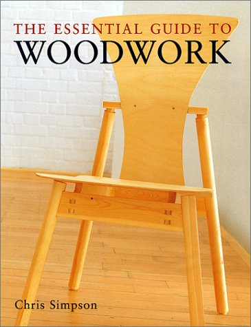 The Essential Guide to Woodwork 9781571458193