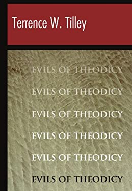 The Evils of Theodicy 9781579104306