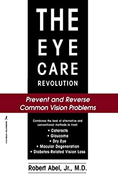 The Eye Care Revolution 9781575663722