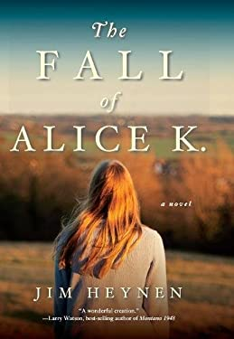 The Fall of Alice K. 9781571310897