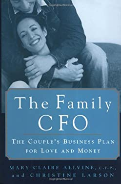 The Family CFO: The Couple's Buisness Plan for Love and Money