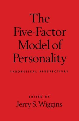 The Five-Factor Model of Personality: Theoretical Perspectives 9781572300682