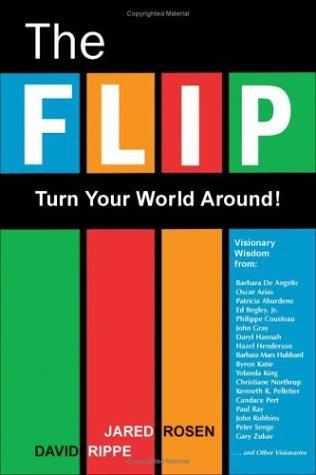 The Flip: Turn Your World Around! 9781571744746