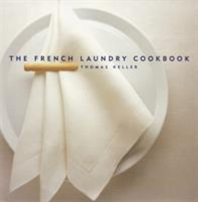 The French Laundry Cookbook 9781579651268