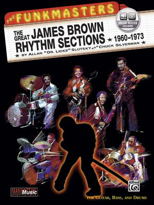 The Funkmasters: The Great James Brown Rhythm Sections 1960-1973 [With 2 CD's] 9781576234433