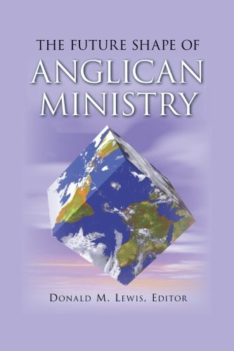 The Future Shape of Anglican Ministry 9781573833073