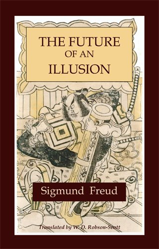 The Future of an Illusion 9781578988914