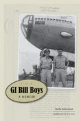 The GI Bill Boys: A Memoir 9781572338555