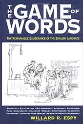 The Game of Words: The Remarkable Exuberance of the English Language