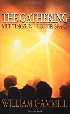 The Gathering: Meetings in Higher Space 9781571742063