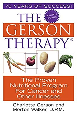 The Gerson Therapy -- Revised 9781575666280