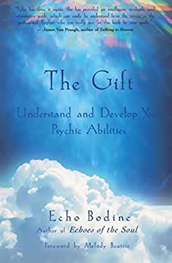 The Gift: Understand and Develop Your Psychic Abilities 9781577312055