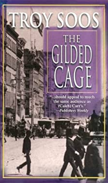 The Gilded Cage 9781575667706