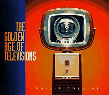 The Golden Age of Televisions