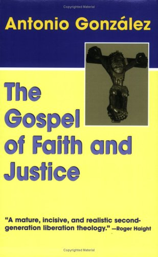 The Gospel of Faith and Justice 9781570756115