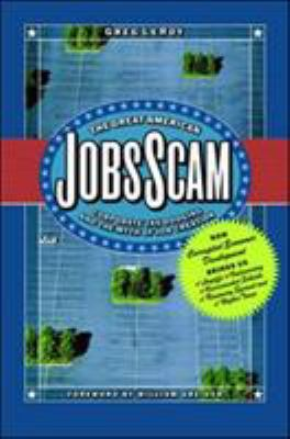 The Great American Jobs Scam: Corporate Tax Dodging and the Myth of Job Creation 9781576753156