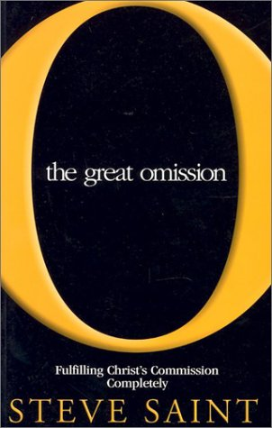 The Great Omission: Fulfilling Christ's Commission is Possible If... 9781576582169