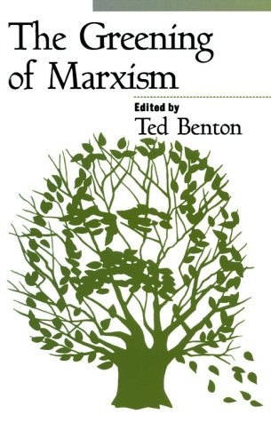The Greening of Marxism 9781572301191