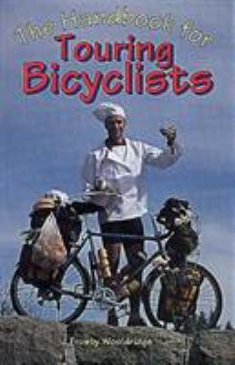 The Handbook for Touring Bicyclists 9781575400242
