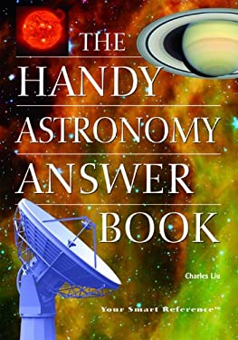 The Handy Astronomy Answer Book 9781578591930