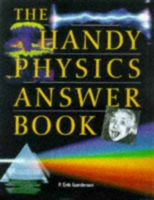 The Handy Physics Answer Book 9781578590582