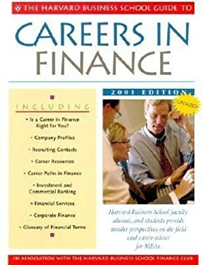 The Harvard Business School Guide to Careers in Finance 2001 9781578513246