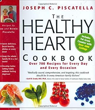 The Healthy Heart Cookbook: Over 700 Recipes for Every Day and Every Occasion 9781579123307