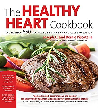 The Healthy Heart Cookbook: Over 700 Recipes for Every Day and Every Occassion 9781579129255