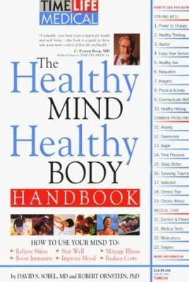 The Healthy Mind, Healthy Body Handbook - Ornstein, Robert E. / Sobel, David
