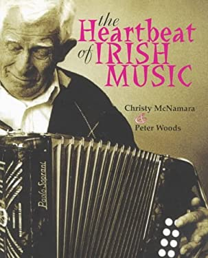 The Heartbeat of Irish Music 9781570981340