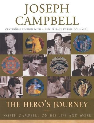 The Hero's Journey: Joseph Campbell on His Life and Work 9781577314042