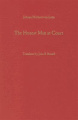 The Honest Man at Court (1740) 9781571131089
