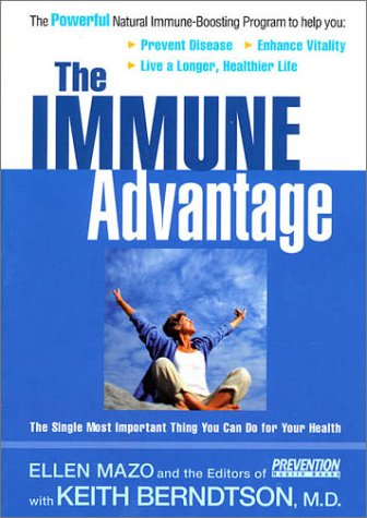 The Immune Advantage: The Single Most Important Thing You Can Do for Your Health 9781579543556