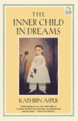The Inner Child in Dreams 9781570626791