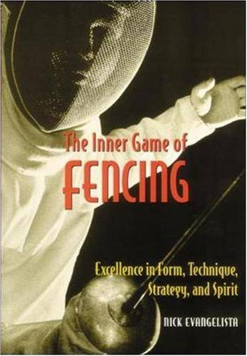 The Inner Game of Fencing 9781570282300