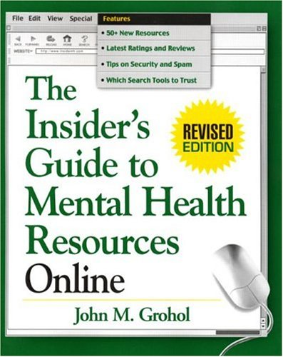 The Insider's Guide to Mental Health Resources Online 9781572309883