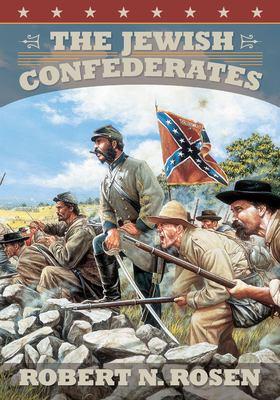 The Jewish Confederates 9781570033636
