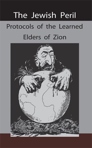 The Jewish Peril: Protocols of the Learned Elders of Zion 9781578988815